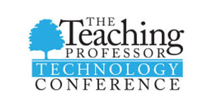 The Teaching Professor Technology Conference